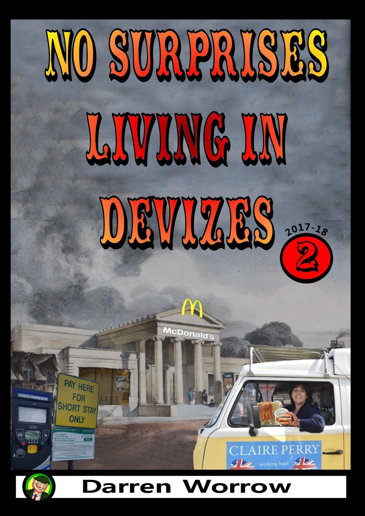 No Surprises Living in Devizes: Deliberations andPublications