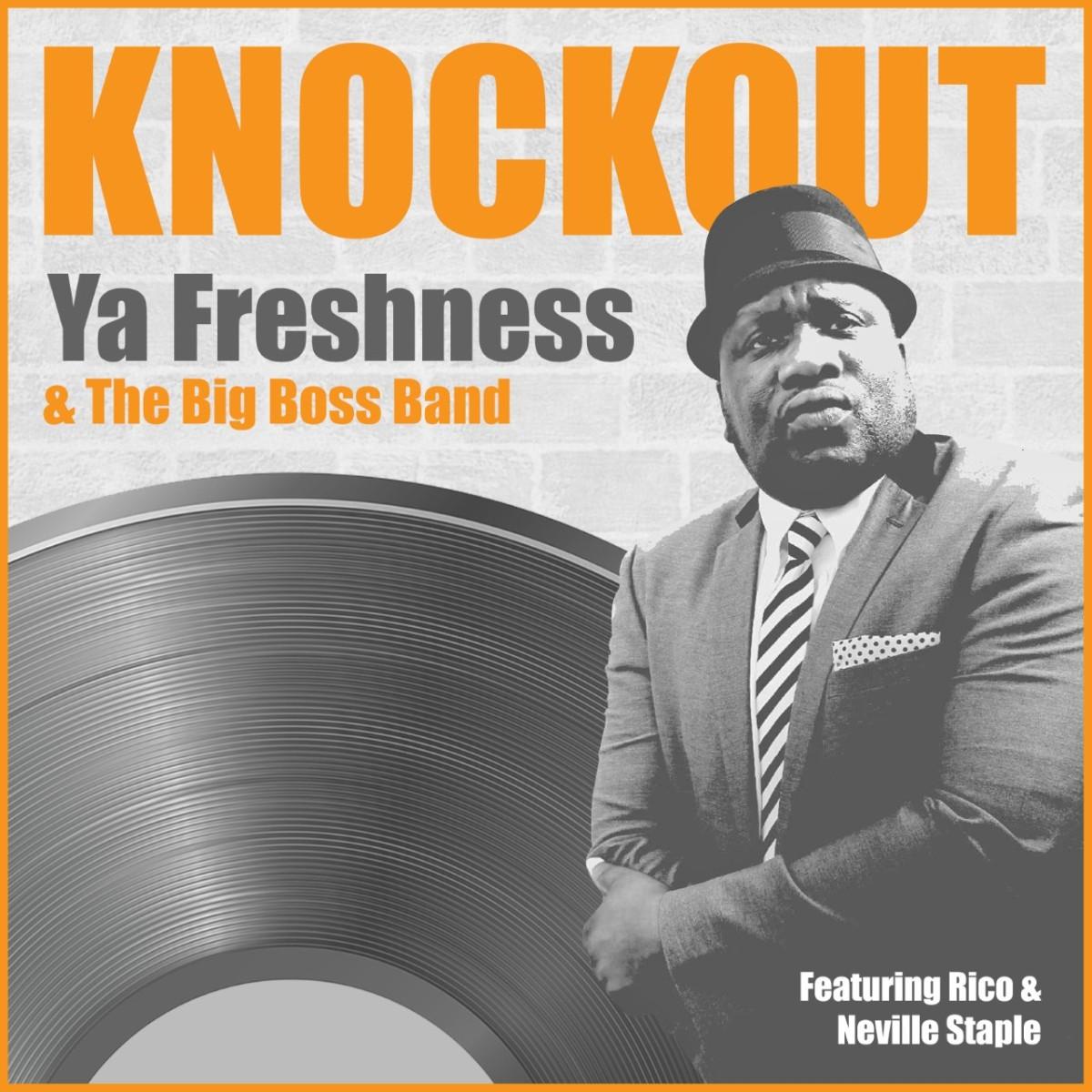 Ya Freshness isKnockout