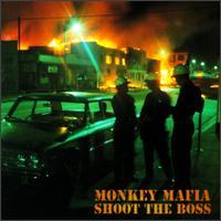 Monkey_Mafia_-_Shoot_the_Boss.jpg