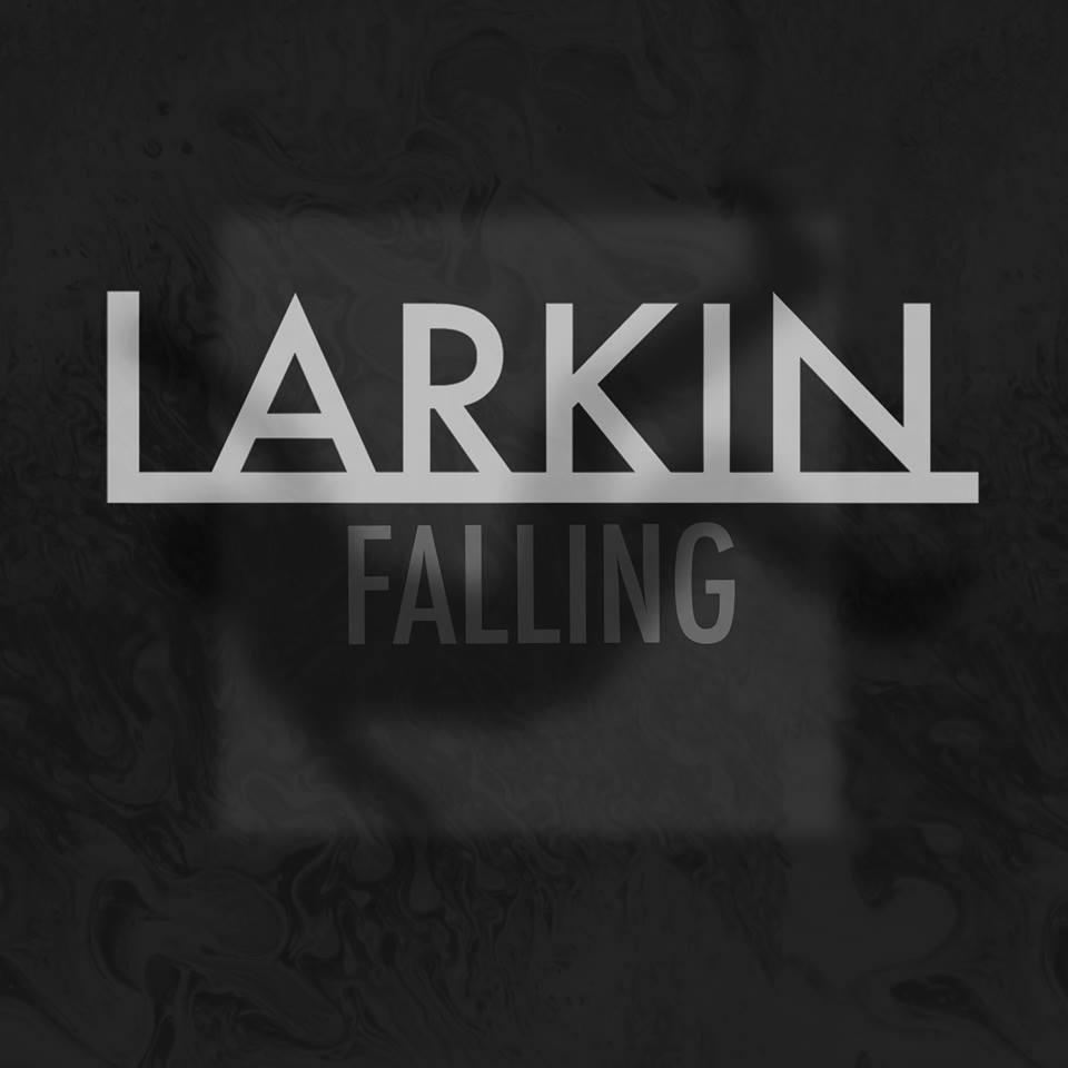 Falling: Larkin's Brand-NewSingle