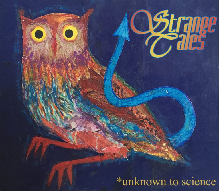 Strange Tales which are Unknown toScience