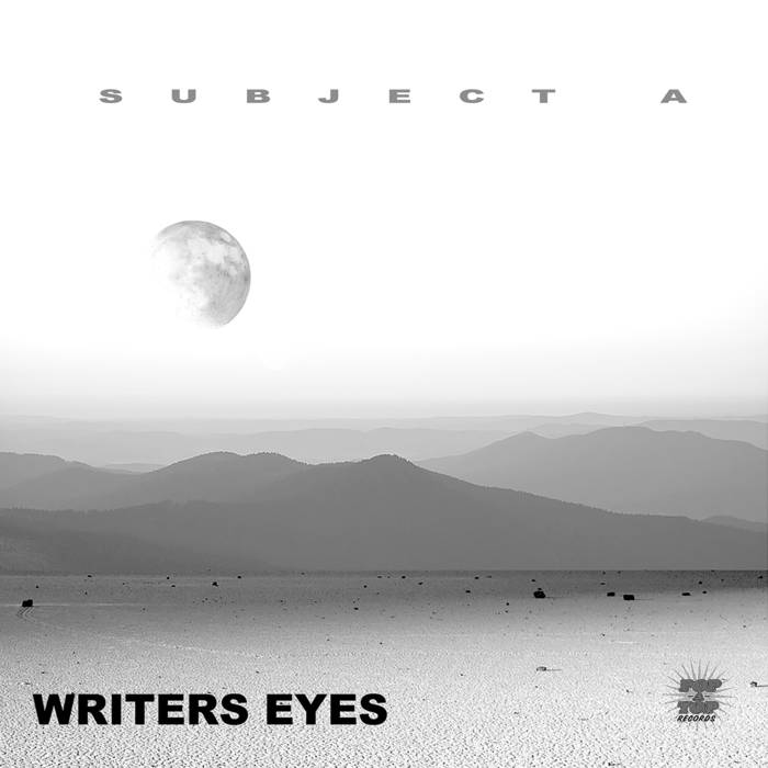The Dub of Subject A; Writer's Eyes