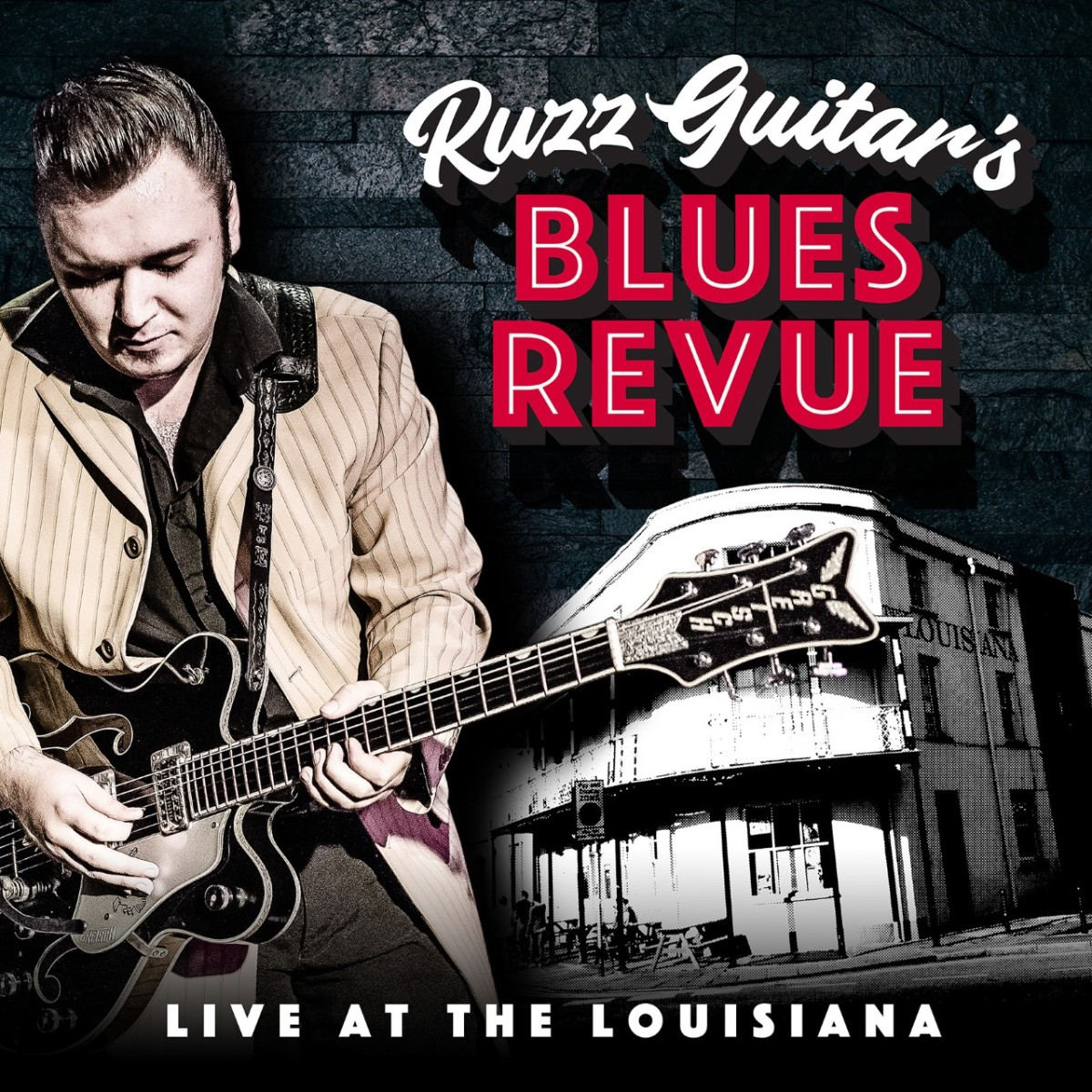 Live Album at the Louisiana with Ruzz Guitar's Blues Revue