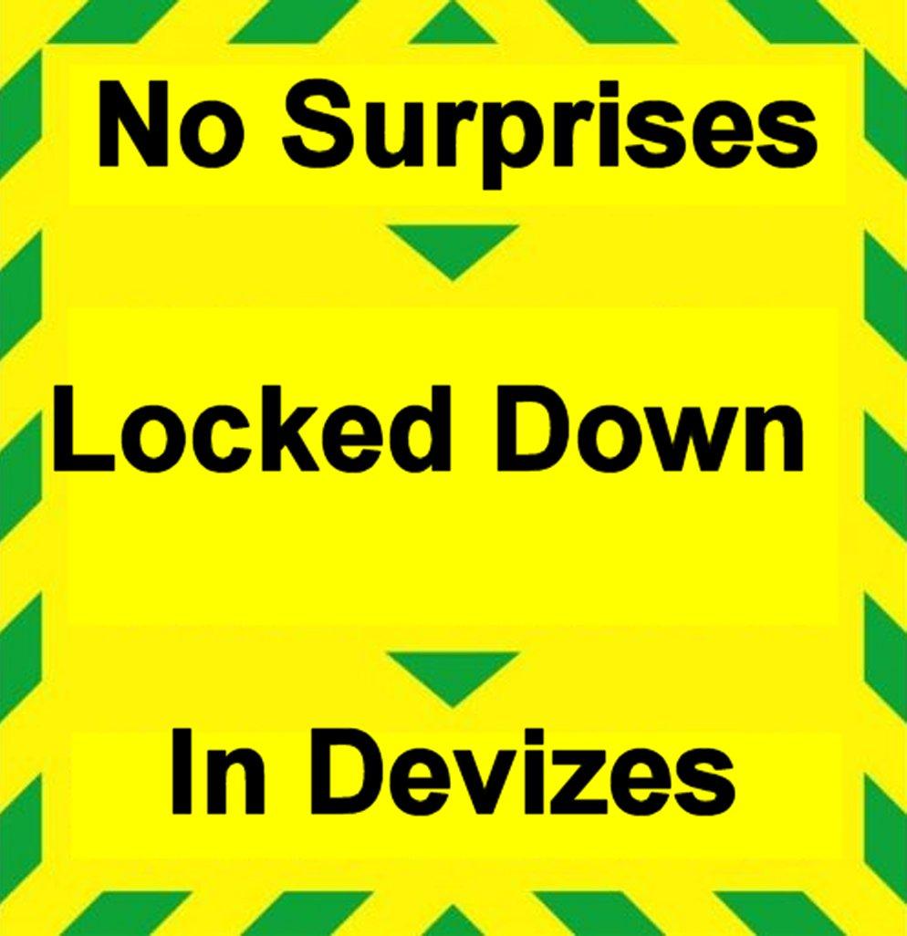 No Surprises Locked Down in Devizes: Part1