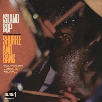 Island Bop with Shuffle &Bang