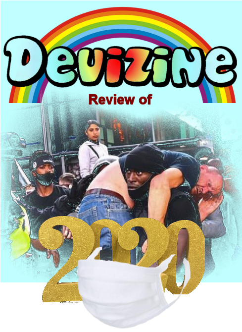 Devizine's Review of 2020; You Can't Polish a Turd!