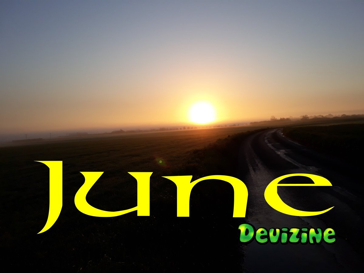June: State of the Thing; a Monthly Guide to Last and This Coming Month ofDevizine