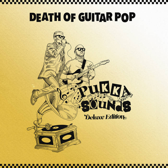 Absolutely Pukka; Death of Guitar Pop